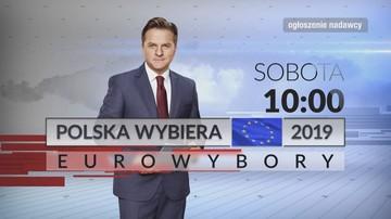 """Wyścig do Brukseli już się zaczął. """"Polska Wybiera - Eurowybory 2019"""", sobota, 10:00, Polsat News"""