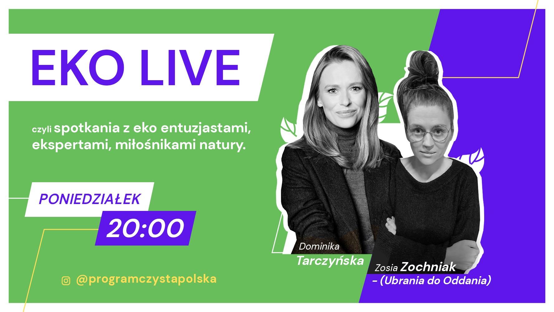 Zosia Zochniak na EKO LIVE: Ubrania, zdrowie i środowisko