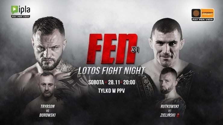 Gala FEN 31: Lotos Fight Night. Transmisja w systemie PPV