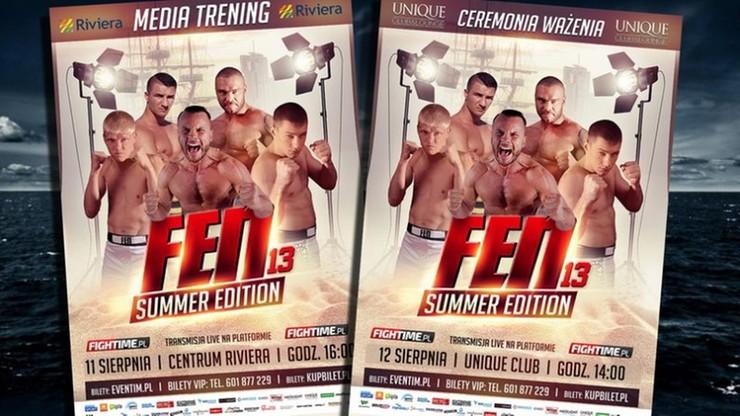 FEN 13 Summer Edition: media trening i ceremonia ważenia - szczegóły