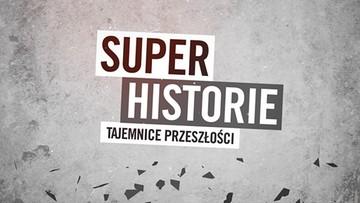 SuperHistorie - Tajemnice przeszłości