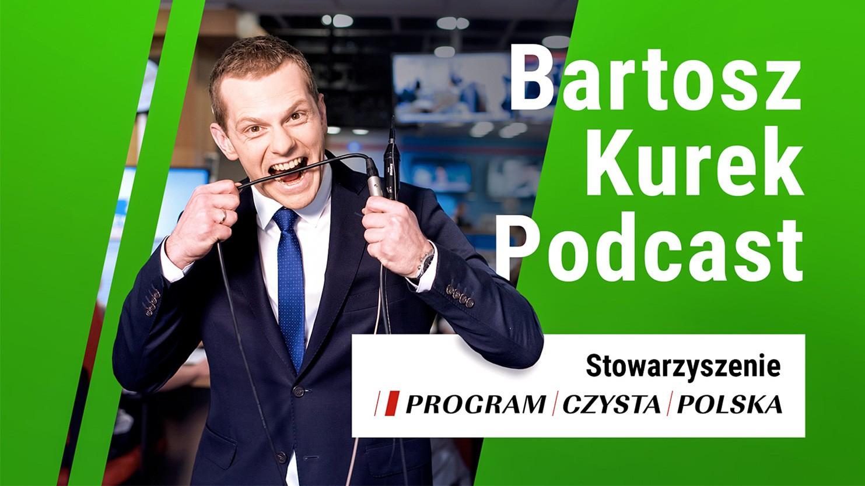 Bartosz Kurek z podcastem o ekologii i ochronie środowiska