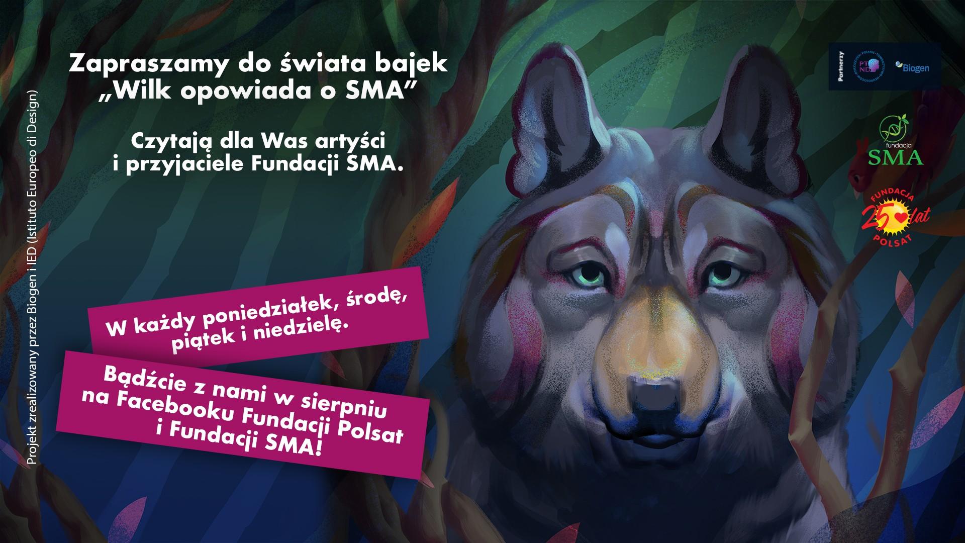 """""""Wilk opowiada o SMA - znani i lubiani czytają bajki dla dzieci"""""""