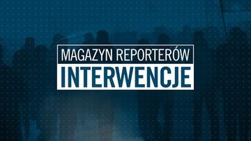 Magazyn reporterów - Interwencje