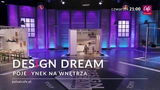 Design Dream.<br>Pojedynek na wnętrza