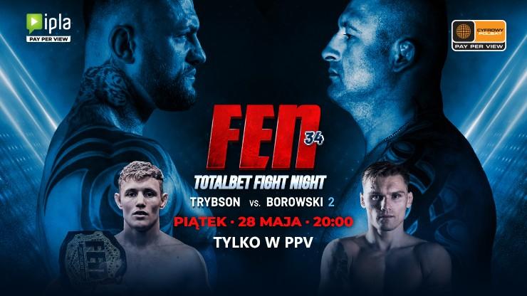 Gala FEN 34 Totalbet Fight Night w PPV w Cyfrowym Polsacie i IPLI