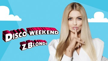 Disco weekend z Blondi