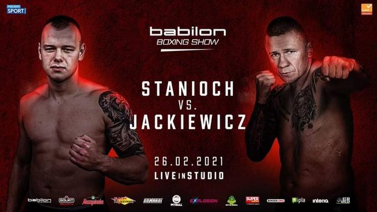 Łukasz Stanioch kontra Rafał Jackiewicz na gali Babilon Boxing Show