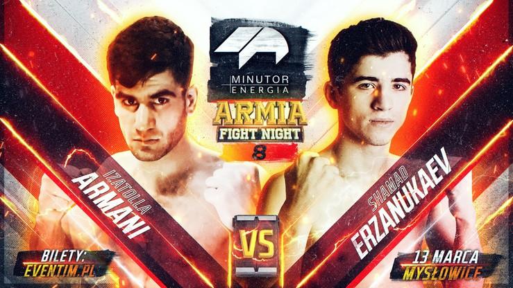 MINUTOR Energia Armia Fight Night 8: Shamad Erzanukaev - Izatolla Armani