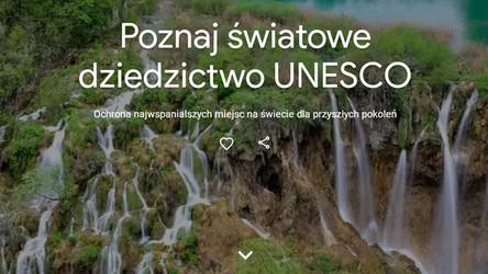 Google zaprasza na wirtualne zwiedzanie Obiektów Światowego Dziedzictwa