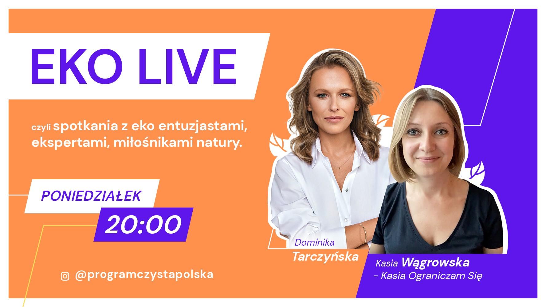 2021-09-21 Kasia Wągrowska na EKO LIVE: Oczyszczające ograniczanie się