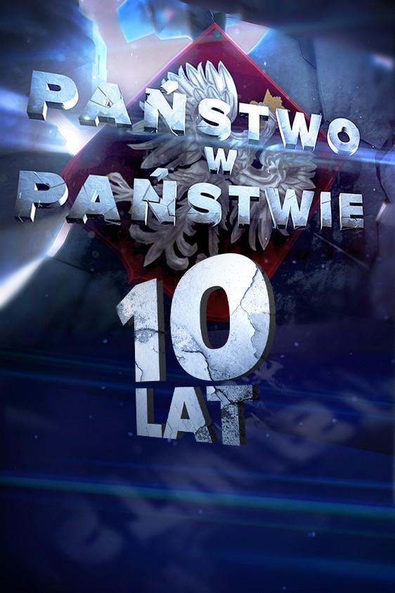 """2021-10-22 10 lat programu """"Państwo w Państwie"""" w Telewizji POLSAT"""