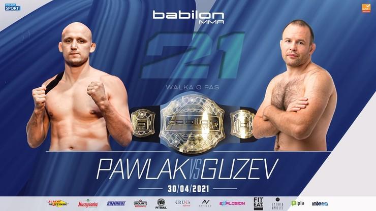 Babilon MMA 21: Paweł Pawlak broni tytułu w starciu z Sergey Guzevem. Ciekawe walki w wadze średniej