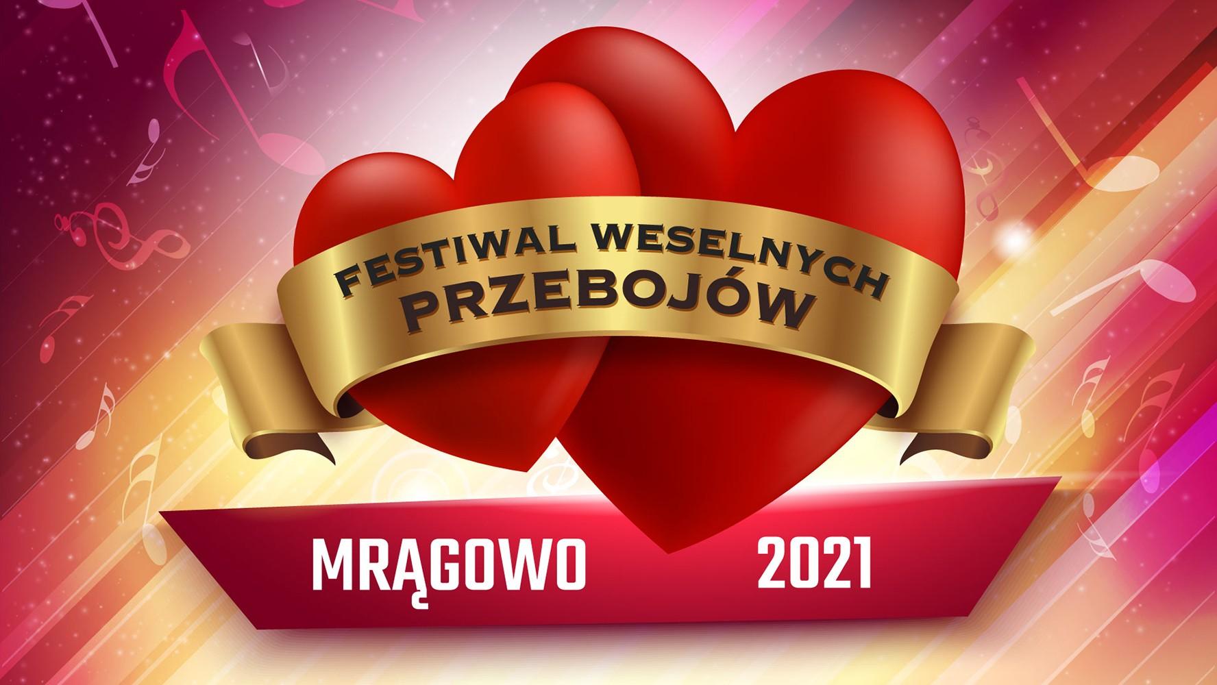 Festiwal Weselnych Przebojów - Mrągowo 2021. Kto wystąpi?