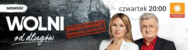 Wolni od długów w czwartek od godz. 20:05 w Polsacie.