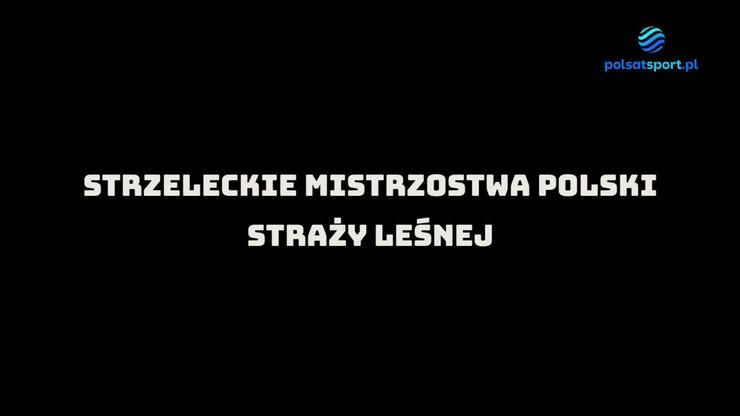 Strzeleckie Mistrzostwa Polski Straży Leśnej