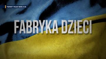 """""""Raport"""". Ośrodek reprodukcji człowieka na Ukrainie. To tam rodzą się tysiące dzieci """"na zamówienie"""""""