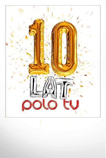 2021-03-04 Wielkie świętowanie dziesięciolecia Polo TV!