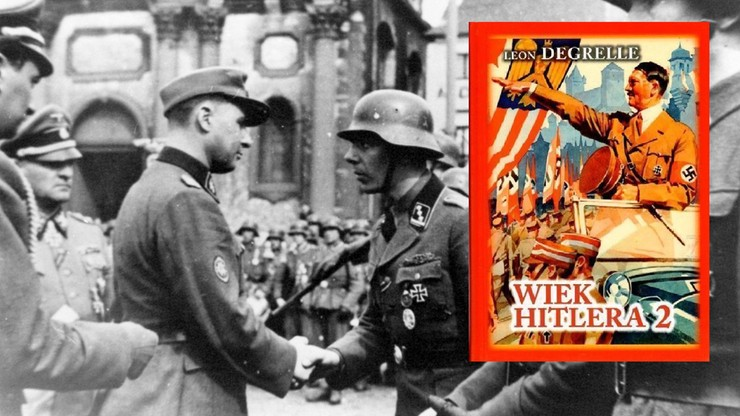 Polacy wystąpili z pozwem przeciwko wydawcy książek o Hitlerze autorstwa oficera SS Leona Degrelle'a