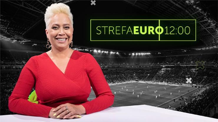 Strefa EURO 12:00. Czas na premierowy odcinek!
