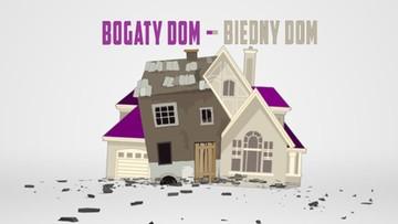 Bogaty dom - biedny dom