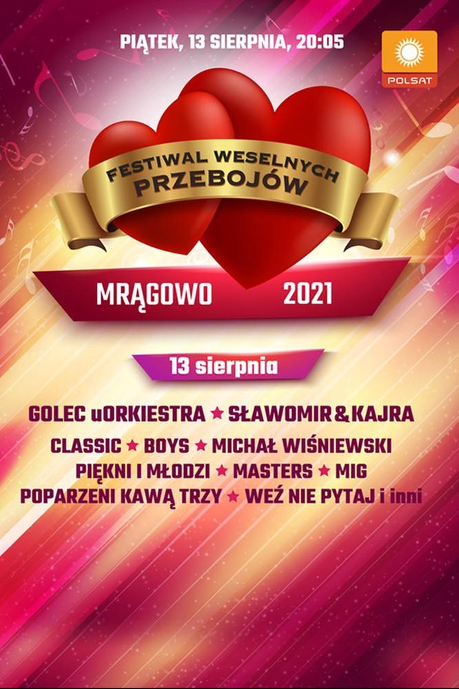 2021-07-26 Festiwal Weselnych Przebojów - Mrągowo 2021. Kto wystąpi? - Polsat.pl
