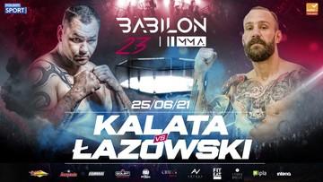 Babilon MMA 23: Kalata kontra Łazowski w wadze ciężkiej