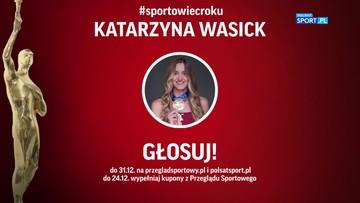 Plebiscyt PS i Polsatu: Sylwetka Katarzyny Wasick