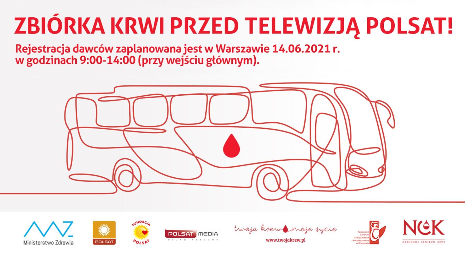 Oddaj krew 14 czerwca przed budynkiem Telewizji POLSAT