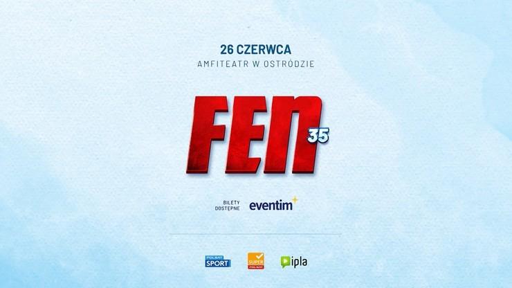 FEN 35: Ceremonia ważenia. Transmisja w Polsacie Sport Fight i na Polsatsport.pl