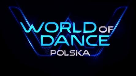 World of Dance. Tańczysz? Zgłoś się!