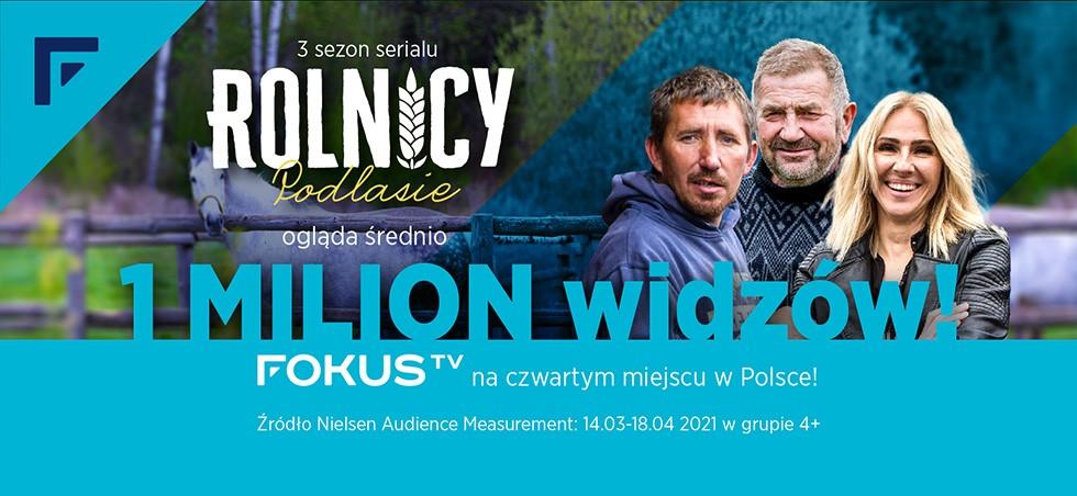 """""""Rolnicy. Podlasie"""" hitem Fokus TV, trzeci sezon śledzi 1 mln widzów"""
