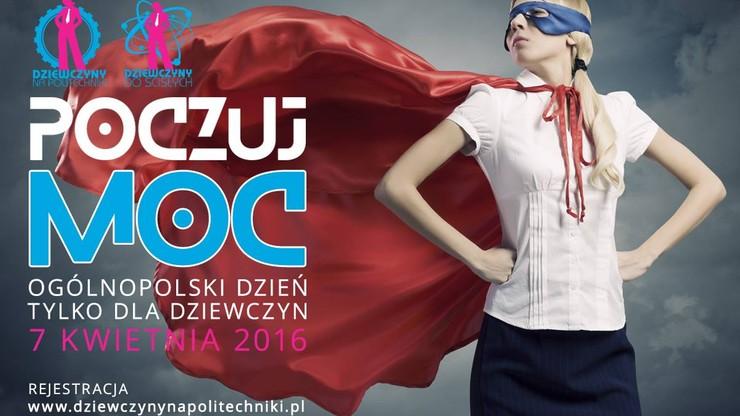 """""""Dziewczyny na politechniki"""" - dzień otwarty dla absolwentek szkół ponadgimnazjalnych na uczelniach technicznych"""
