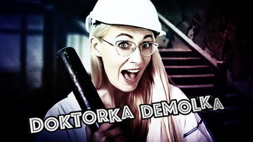 Doktorka Demolka