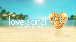 Zgłoś się do czwartej edycji Love Island. Wyspa miłości