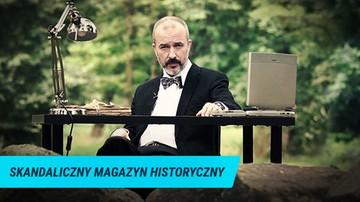 Skandaliczny magazyn historyczny
